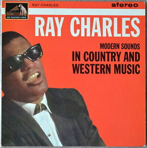 Modern Sounds In Country and Western Music  - Ray Charles 1962 much rarer stereo