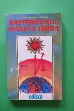 Ventimiglia - Lehmann - Rapporto sul pianeta Terra - 1^ Ed. Edisco 1991