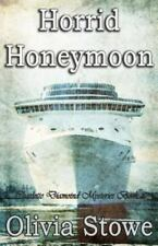 Horrid Honeymoon : Charlotte Diamond Mysteries 8 by Olivia Stowe (2013,...
