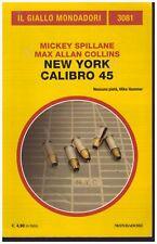 (Mickey Spillane e Max Allan Collins) New York calibro 45 2013  Il Giallo 3081