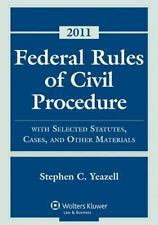Federal Rules Civil Procedure, 2011 Statutory Supplement by Yeazell and...