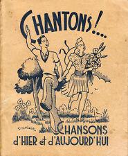 """Livre Chantons """" Chansons d'Hier et d'Aujourd'hui """"  ( No 1101 ) Book"""