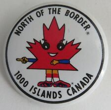 VINTAGE NORTH OF THE BORDER 1000 ISLANDS PIN PINBACK BUTTON           (INV10985)