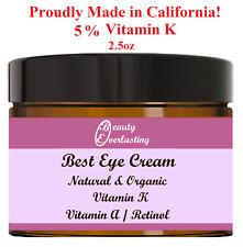 5% Vitamin K+Vitamin A Retinol Eye Cream/Puffy,Wrinkles,Crow's feet/Serum/2.5oz