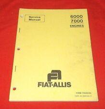 FIAT ALLIS   6000 7000  Engines   Service Repair Manual   VG+