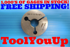 M18 X 1.5 6g SPECIAL METRIC THREAD RING GAGE 18.0 1.50 NO GO ONLY P.D. = .6635