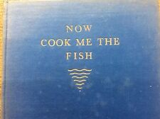 Now Cook me the Fish 146 Fish Recipes Margaret Butterworth Country Cookery Book