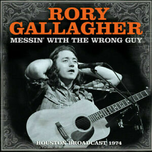 Rory Gallagher Messin With The Wrong Guy Houston Broadcast 1974 Sealed CD
