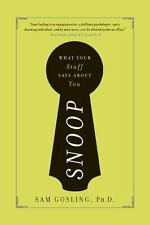 Snoop: What Your Stuff Says About You Gosling, Sam Paperback