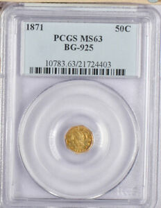 1871 US Gold 50c BG-925 PCGS MS63 Pop 10 coins only!