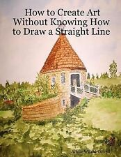 How to Create Art Without Knowing How to Draw a Straight Line