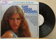 JUAN GARCIA ESQUIVEL Y SU ORQUESTA -SOLO PARA BAILAR- MEXICAN LP JAZZ