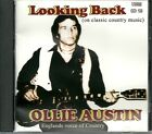 OLLIE AUSTIN LOOKING BACK CD - ENGLAND'S VOICE OF COUNTRY