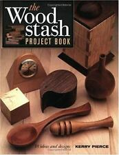 The Wood Stash Project Book (Popular Woodworking)