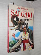 ALLA CONQUISTA DI UN IMPERO Emilio Salgari Newton 1994 libro romanzo narrativa