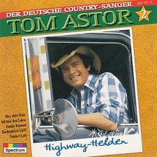 TOM ASTOR : HIGHWAY-HELDEN / CD