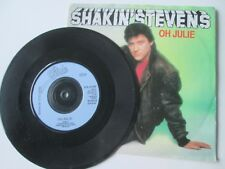 "Shakin' Stevens – Oh Julie Epic Records EPC A1742 UK 7"" Vinyl Single"