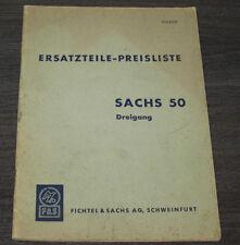 Ersatzteilliste Preisliste Sachs 50 Dreiganggetriebe Nr. 316.65/2