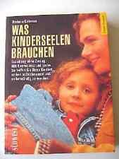 Altes  Buch Deutsch Was Kinderseelen brauchen Erziehung