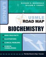 LANGE USMLE Road Maps: Biochemistry by Richard G. MacDonald and William G....