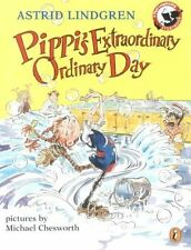 Pippi's Extraordinary Ordinary Day by Astrid Lindgren (Paperback, 2001)