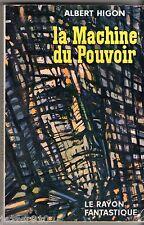 LE RAYON FANTASTIQUE n°71 ¤ ALBERT HIGON ¤ LA MACHINE DU POUVOIR ¤ EO 1960