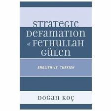Strategic Defamation of Fethullah Gülen: English vs. Turkish