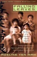 Falling Leaves: The Memoir of an Unwanted Chinese Daughter by Mah, Adeline Yen,
