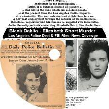 Black Dahlia - Elizabeth Short Murder LAPD Files, FBI Files, Newspaper Coverage