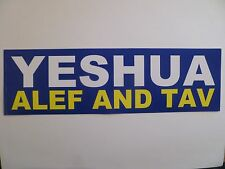"""YESHUA ALEF AND TAV"" 3"" X 10"" BUMPER STICKER-NEW!"