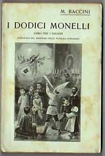 Libro Illustrato Ragazzi I Dodici Monelli M. Bertin Manfredo Baccini Ida 1937