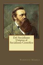 Del Socialismo Utópico Al Socialismo Científico by Federico Engels (2017,...