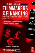 Filmmakers and Financing: Business Plans for Indep