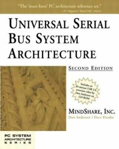 Universal Serial Bus System Architecture by Don Anderson; MindShare, Inc. Staff