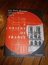 A l'Orient de France-les jeux de l'espace-cathédrales Sens-Reims-Troyes-Paris-