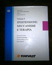 Braunwald#IPERTENSIONE:MECCANISMI E TERAPIA Vol.1#Science Press Limited 1997