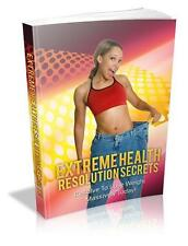 Extreme Health Resolution Secrets EBook On CD $5.95 + Resale Rights Ships Free