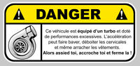 STICKER ATTENTION TURBO DANGER VITESSE DROLE AUTOCOLLANT 12X5,5cm DA121