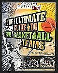 Ultimate Guide to Pro Basketball Teams (Ultimate Pro Team Guides (Sports Illustr