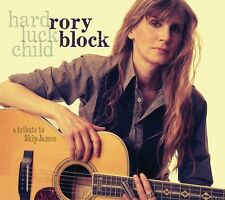 RORY BLOCK - HARD LUCK CHILD. A TRIBUTE TO SKIP JAMES   CD NEU