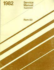 1982 Dodge Ram-50 Service Manual Supplement 81-370-2009
