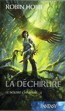 Le soldat chamane 1.La Déchirure.Robin HOBB.Fantasy SF42