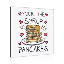 You're The Syrup To My Pancakes Wall Art Panel Frame Valentines Girlfriend