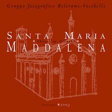 Santa Maria Maddalena, chiesa in Cremona (libro storico-fotografico)