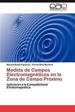 Medida de Campos Electromagnéticos en la Zona de Campo Próximo: Aplicación a la