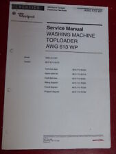 WHIRLPOOL AWG 613 WP SERVICE MANUAL,TOPLOADER WASHING MACHINE