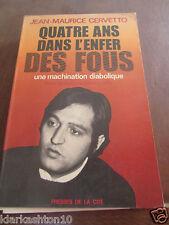 Jean-Maurice Cervetto: quatre ans dans l'enfer des fous/ Presses de la Cité