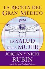 La receta del Gran Médico para la salud de la mujer (Spanish Edition)