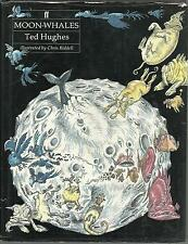 Ted Hughes ~ Moon Whales hbdw illustrated by Chris Riddell. Poetry