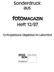 Fotomagazin Heft 12/87 12-Projektions-Objektive im Labortest P-Sonnar-T*, Zeiss